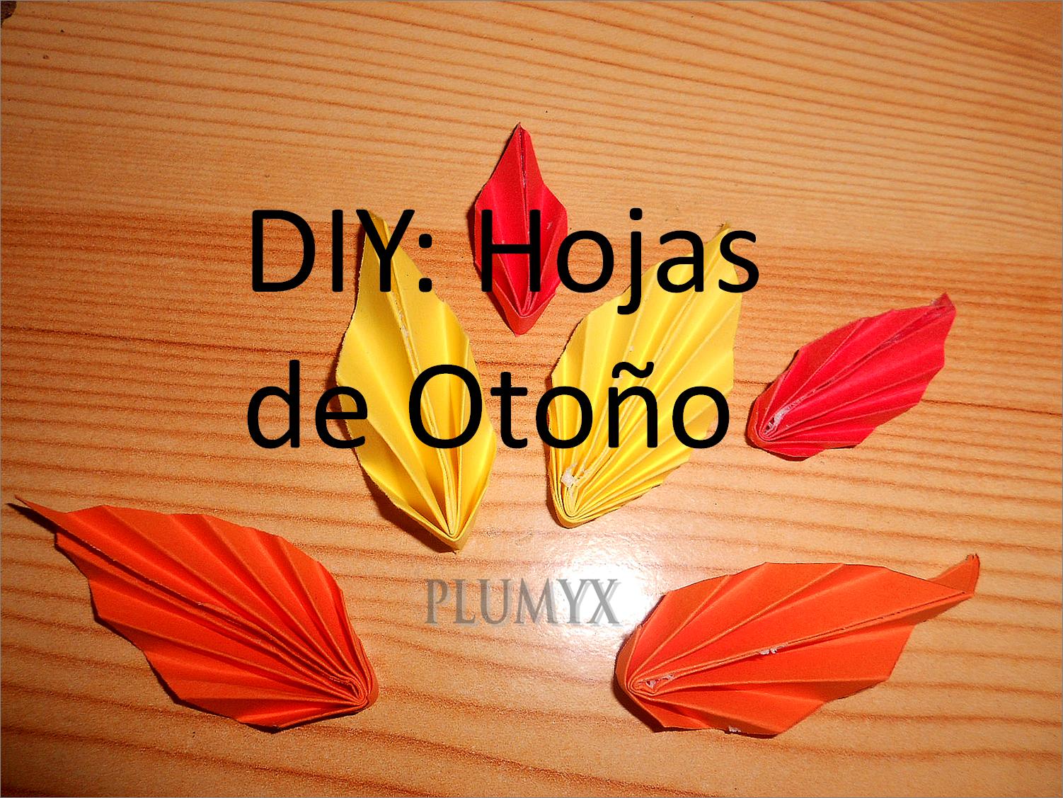 Diy hojas de oto o plumyx - Hojas de otono para decorar ...
